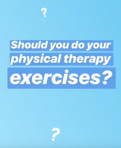 How Long Should You Do Your PT Exercises For?